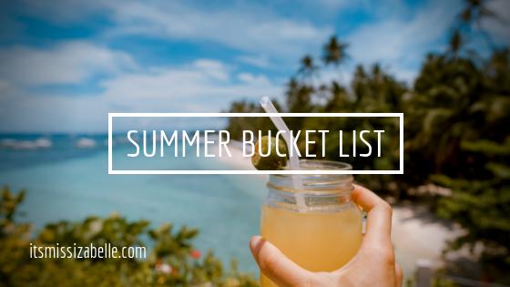 summer bucket list - itsmissizabelle.com blog - lifestyle design.png