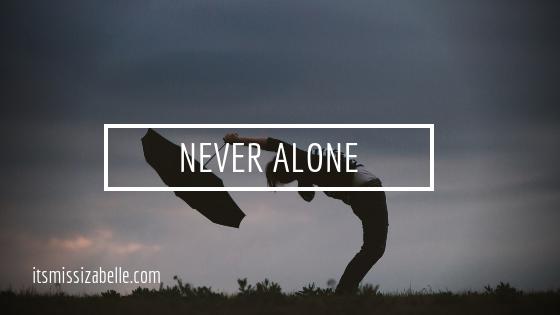 you're not alone - itsmissizabelle.com blog - lifestyle design.png