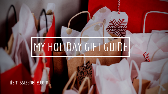 holiday gift guide - itsmissizabelle.com blog - lifestyle design.png