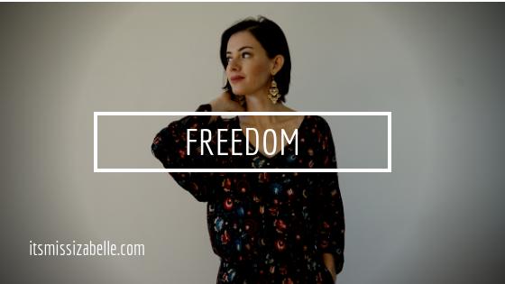 do you feel free - itsmissizabelle.com blog - lifestyle design.png