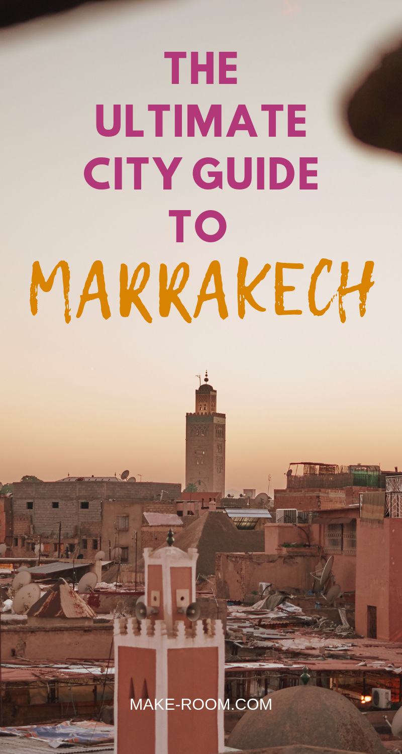 THE ULTIMATE CITY GUIDE TO MARRAKECH 3.png