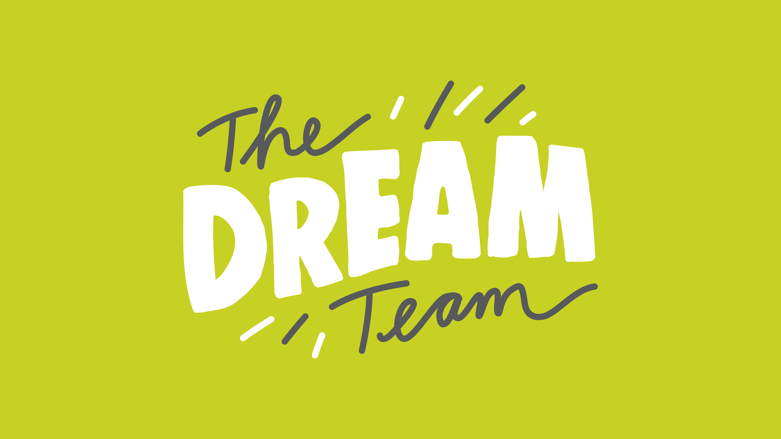 Dream Team slide - no logos.jpg
