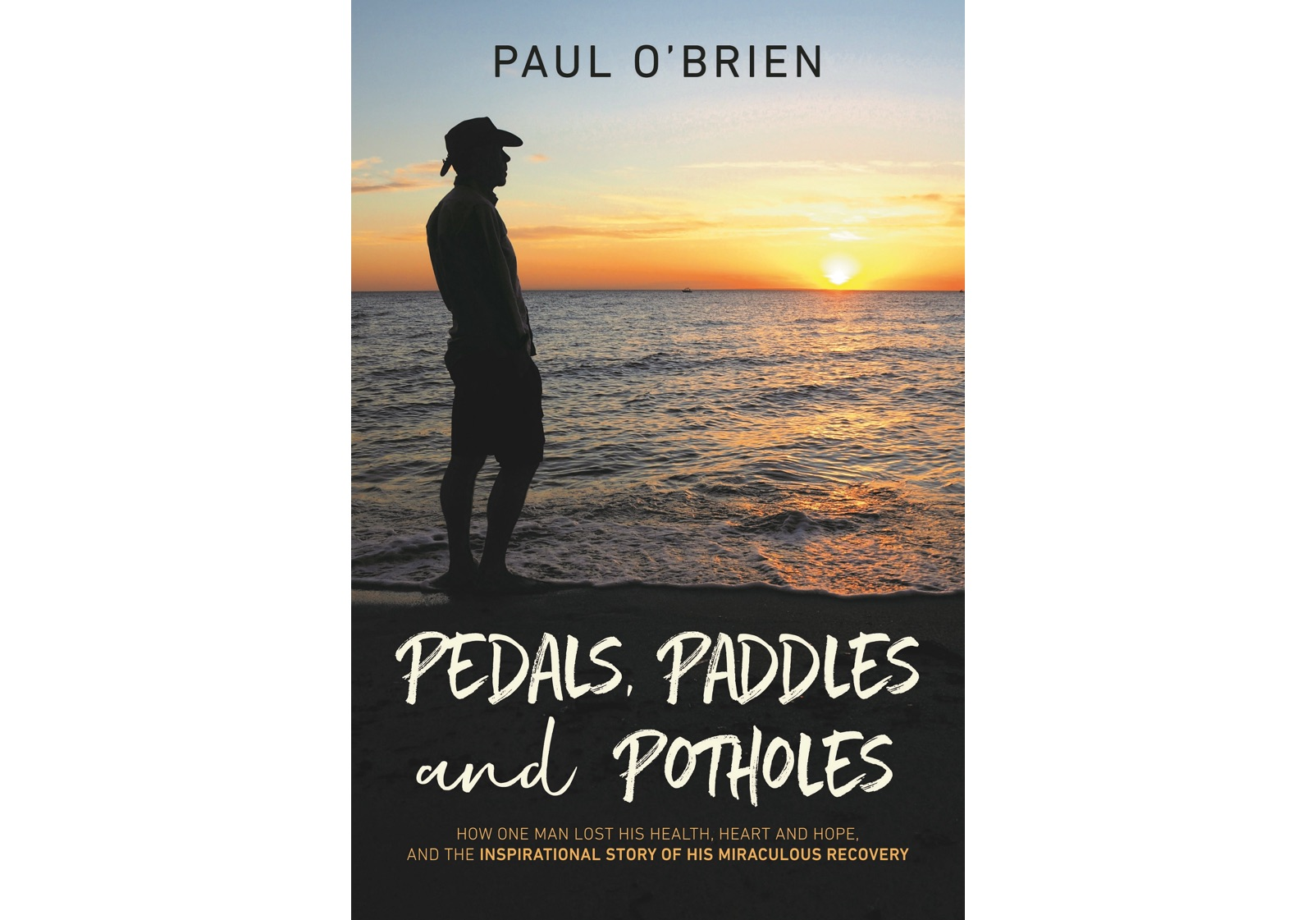 Pedals, Paddles and Potholes - Front Cover