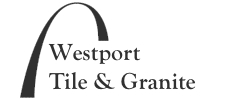 WESTPORT TILE & GRANITE