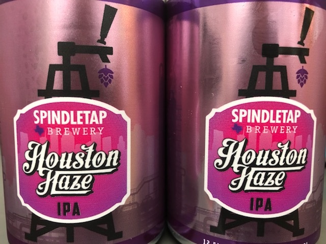 Spindletap Brewery (Houston, TX)Houston Haze - A New England IPA style beer from our neighbors in Houston. Beer Advocate rates this brew-ha at an outstanding 4.3