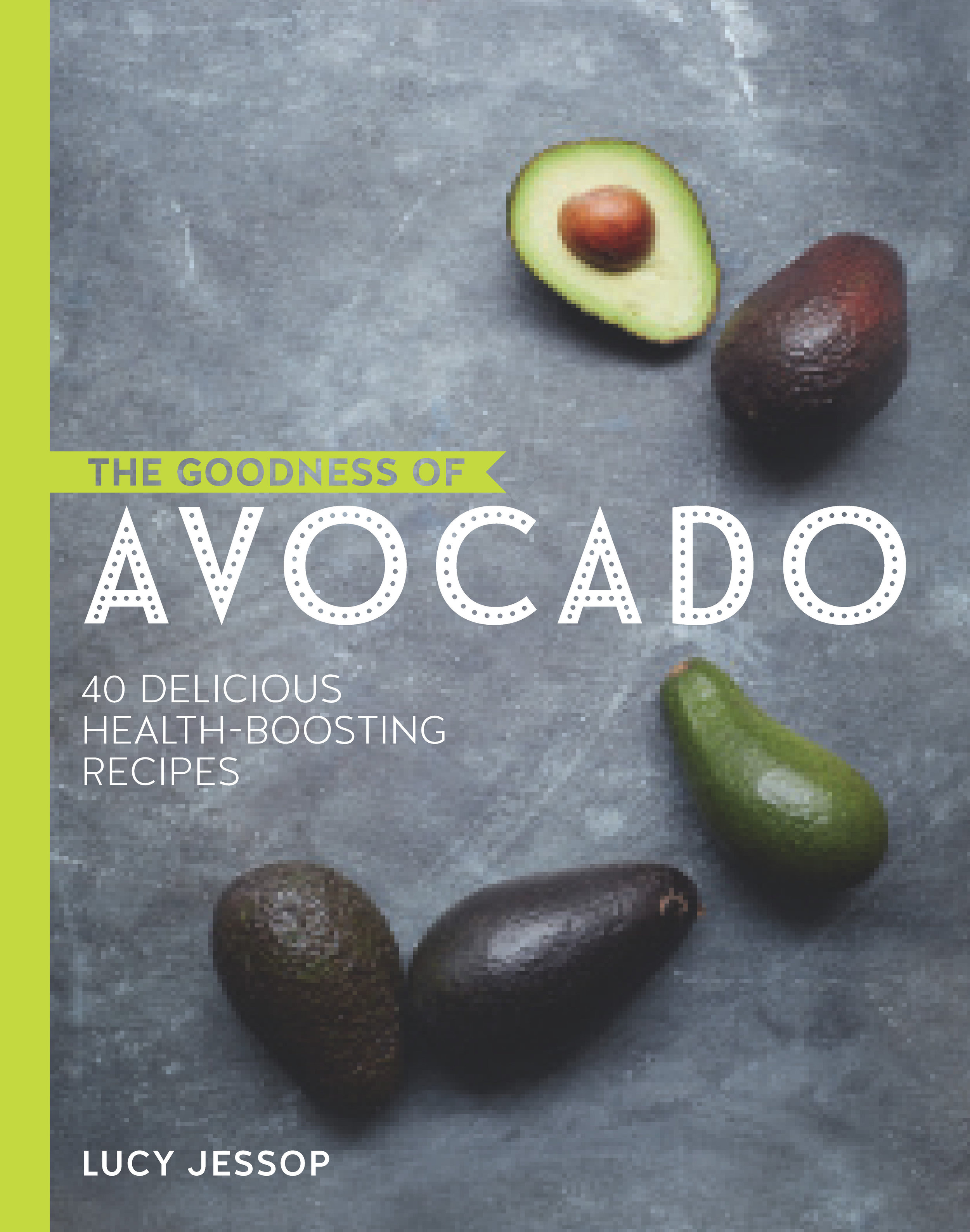 The Goodness of Avocado front cover.jpg