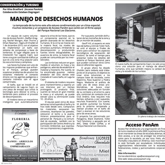 PWM is seeking a waste management solution for climbing staging camps as well as a park wide solution for #LosGlaciaresParquesNacionalZonaNorte. So far, the project has installed a pilot urine diverting toilet that has been at Laguna Capri in the park for three years. The photo is of a article about this unit during the toilets first season by a local newspaper in #elchaltén. It describes the project and it was  co-written by @accesopanam a South American climbing advocacy non-profit that has been working with the project. The project's impact on the mentality and awareness of urine diversion is growing. Soon, the project website will be up and we will able to share in greater detail what has been done and what lays ahead. In the meantime to learn more about urine diversion head over to toilettech.com #Toilettechsolutions @patagonia #patagoniabuenosaires @deepcreekcoffeeco #losglaciaresnationalpark #elchaltén #APN @pn_losglaciares #patagoniaconservationgrant