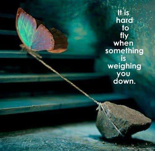 It is hard to fly when something is weighing you down.jpg