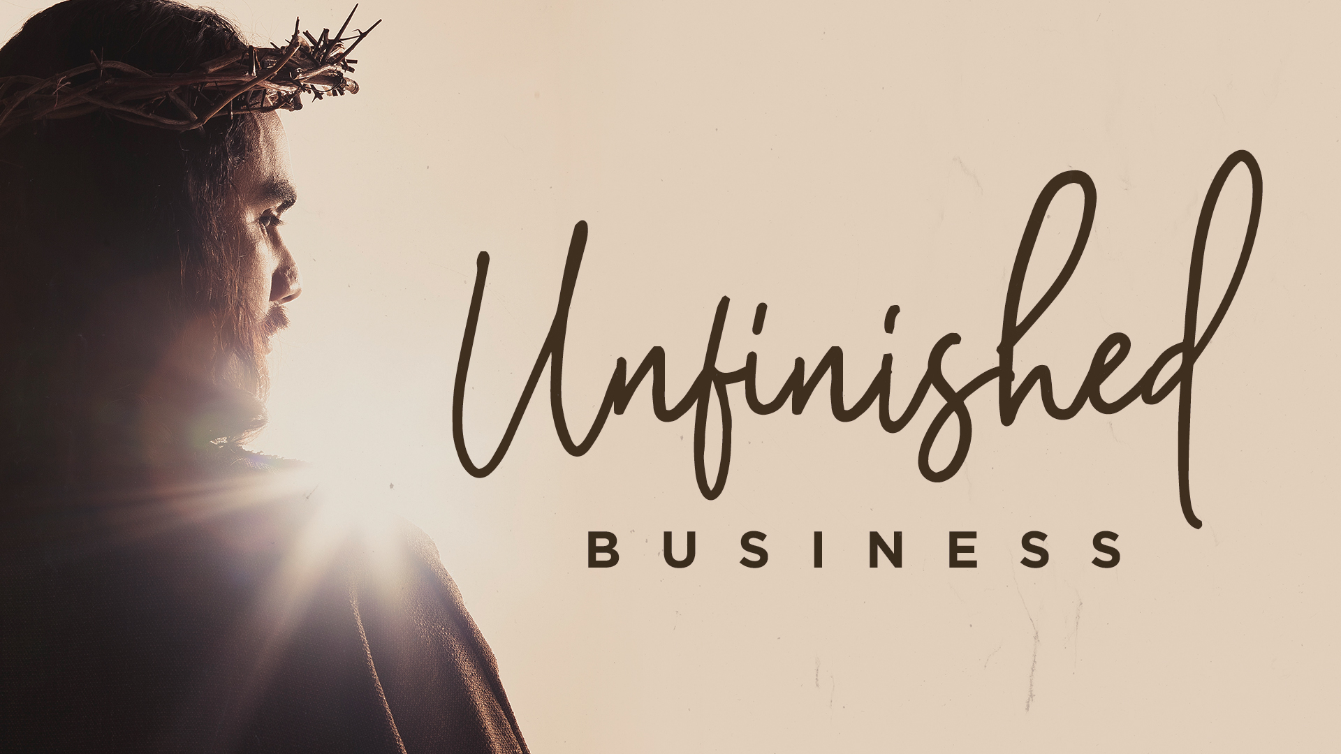 Unfinished Business - 4/21/2019