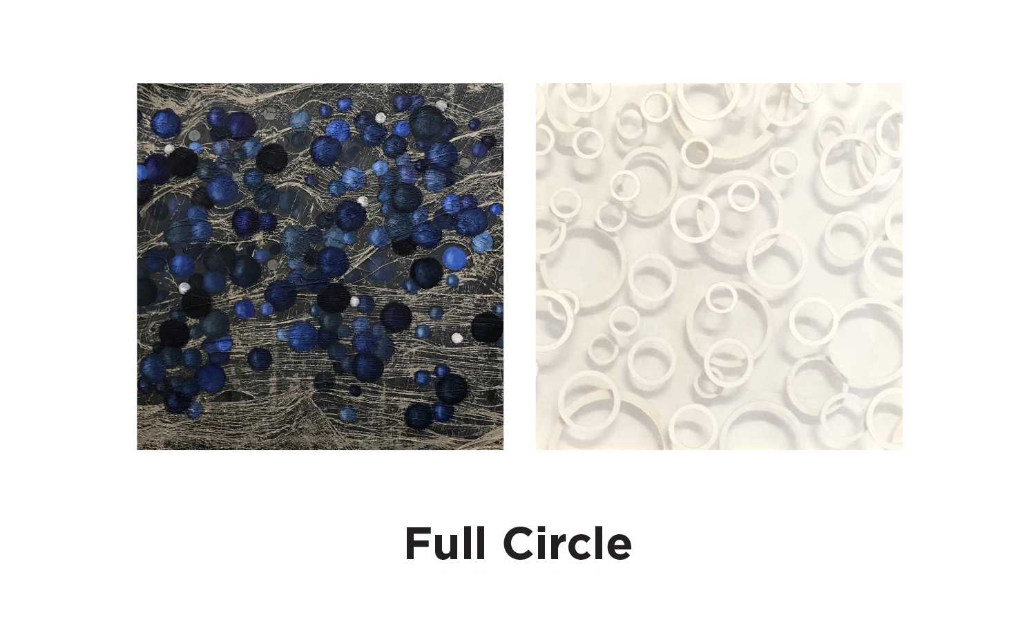 Full Circle - September 5 – October 28, 2017