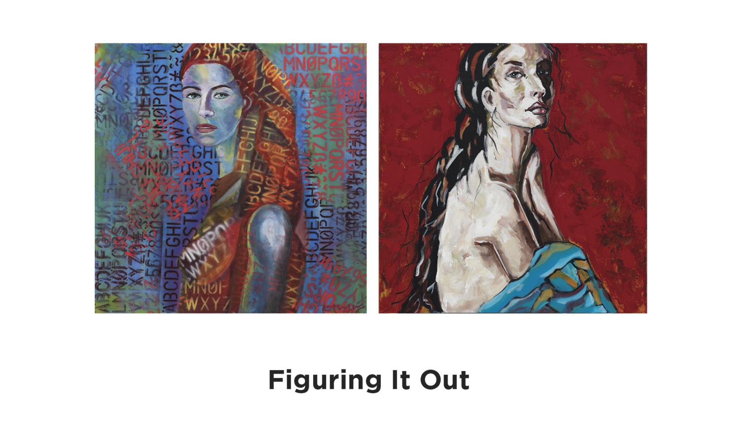 Figuring It Out - August 2 – September 14, 2016