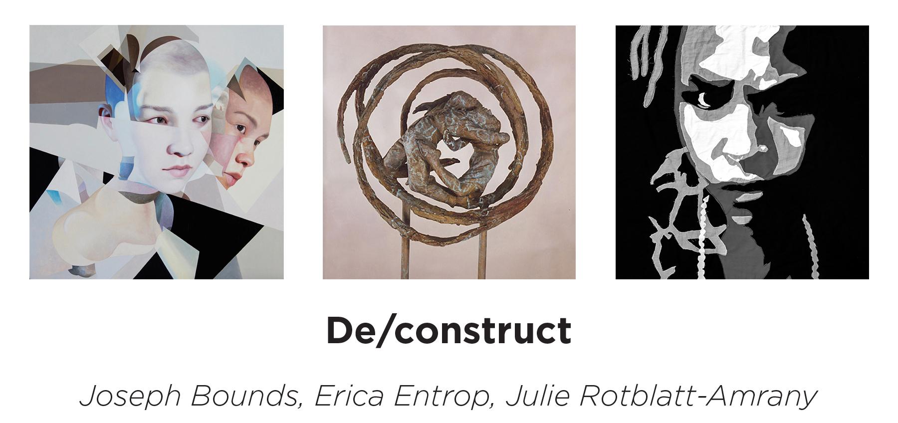 De/construct - April 5 — May 10, 2019
