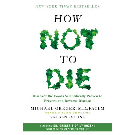 How Not To Die   - Incredible source of plant based evidence and knowledge.