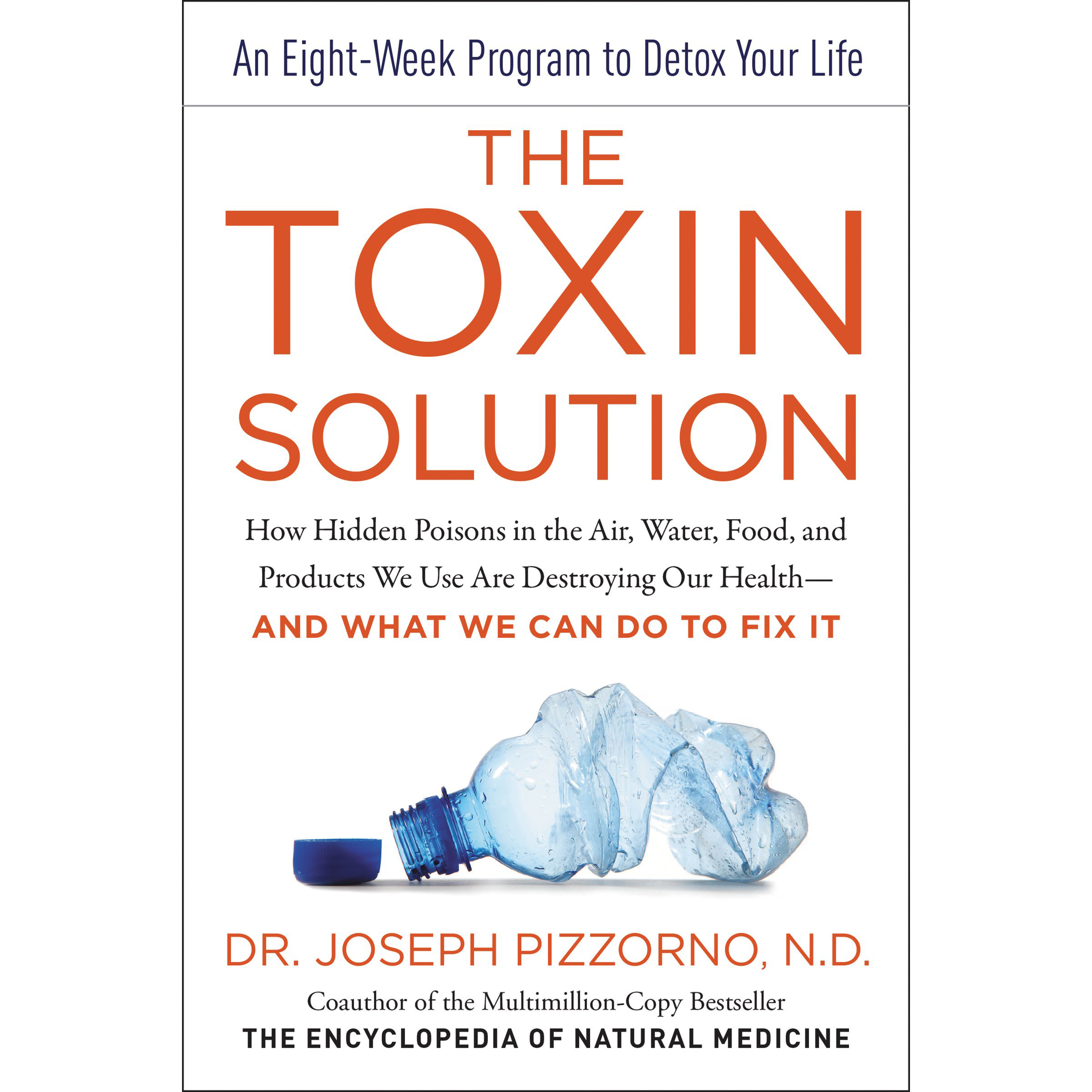 The Toxin Solution    Awesome book on learning about all the toxins we are exposed to daily.