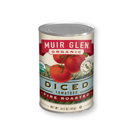 My favorite brand of canned tomatoes -   Muir Glen Organic    Tomatoes are harvested at peak flavor, fire roasted over an open flame to accentuate their sweet flavor, diced then seasoned lightly with a dash of sea salt. Now you can have luscious fire-roasted flavor in even more of your recipes!   Available in 14.5 oz, 28 oz   USDA CERTIFIED ORGANIC  NON-GMO PROJECT VERIFIED  FIELD TO CAN IN 8 HOURS OR LESS  0 GRAMS ADDED SUGAR  GLUTEN FREE  BPA-FREE LINERS