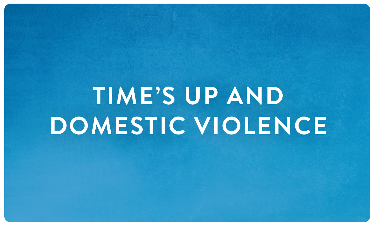 Times up domestic violence
