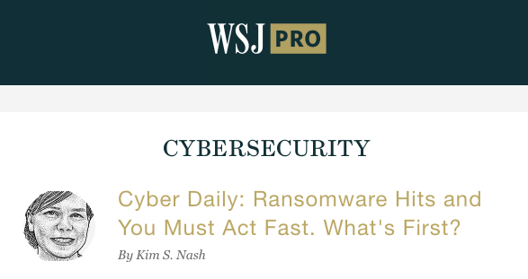 WSJ: Cyber Security Daily - 01/28/2019: The Wall Street Journal QUoted Bill Siegel in an article about municipal organizations targeted by ransomware