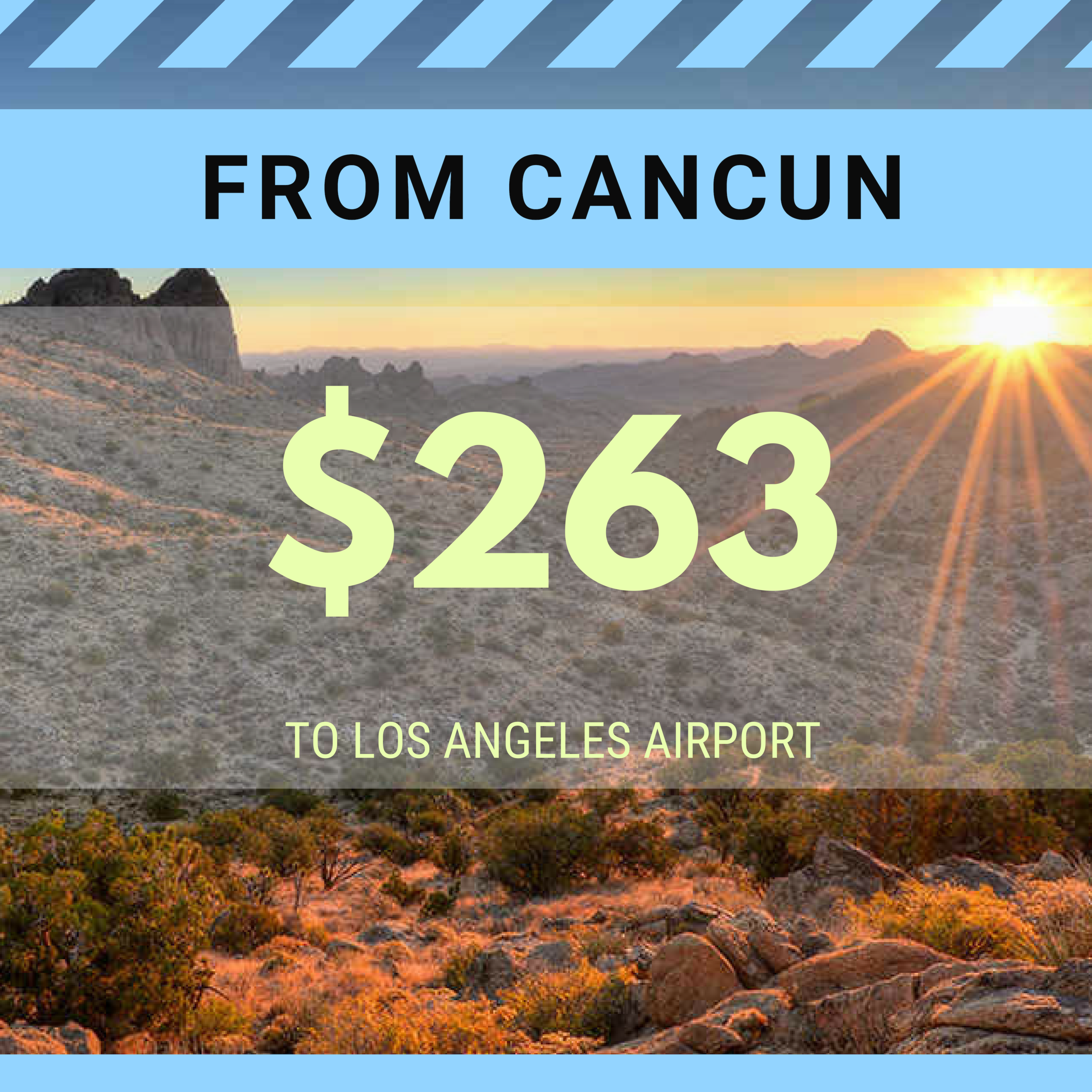FROM CANCUN TO LAX