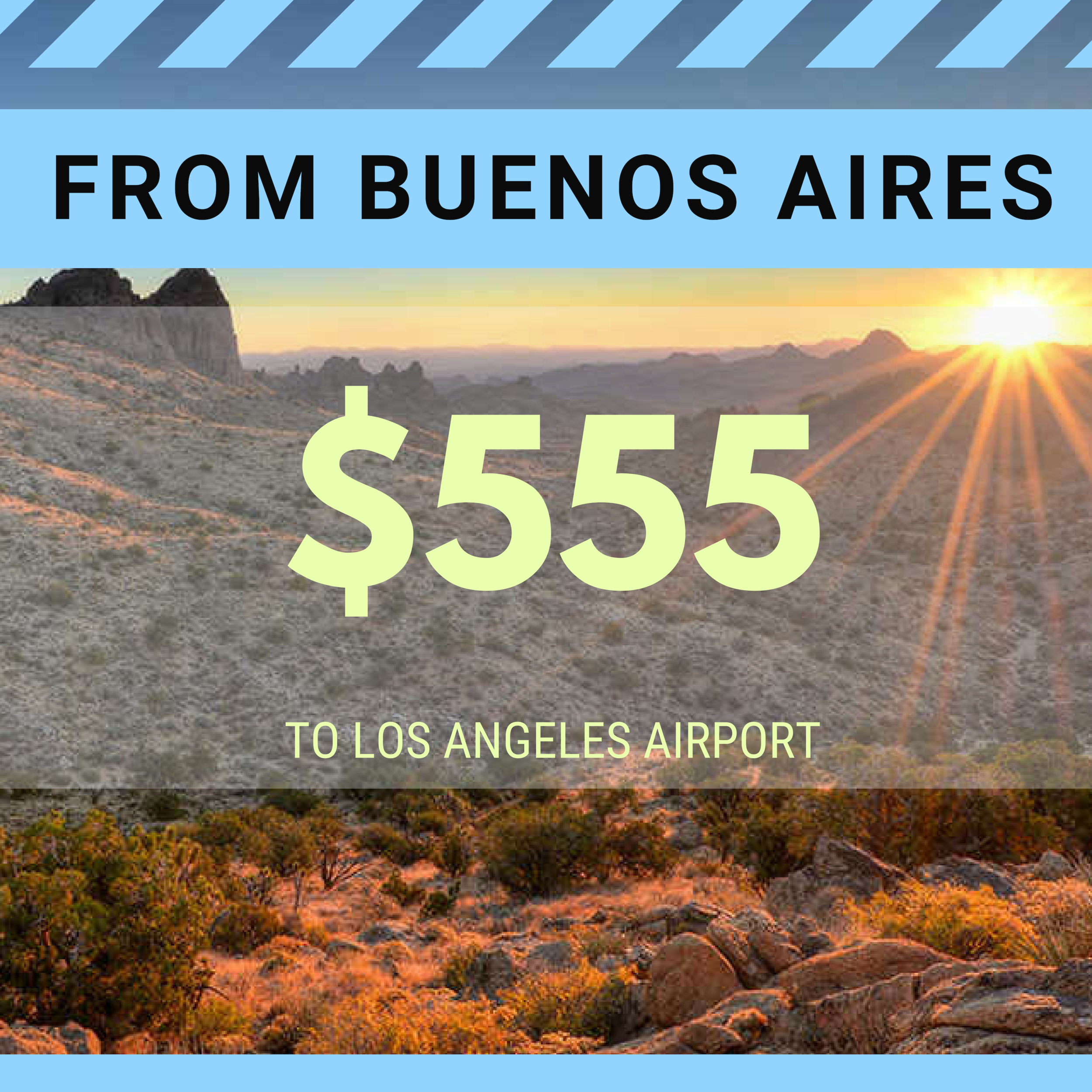 FROM BUENOS AIRES TO LAX