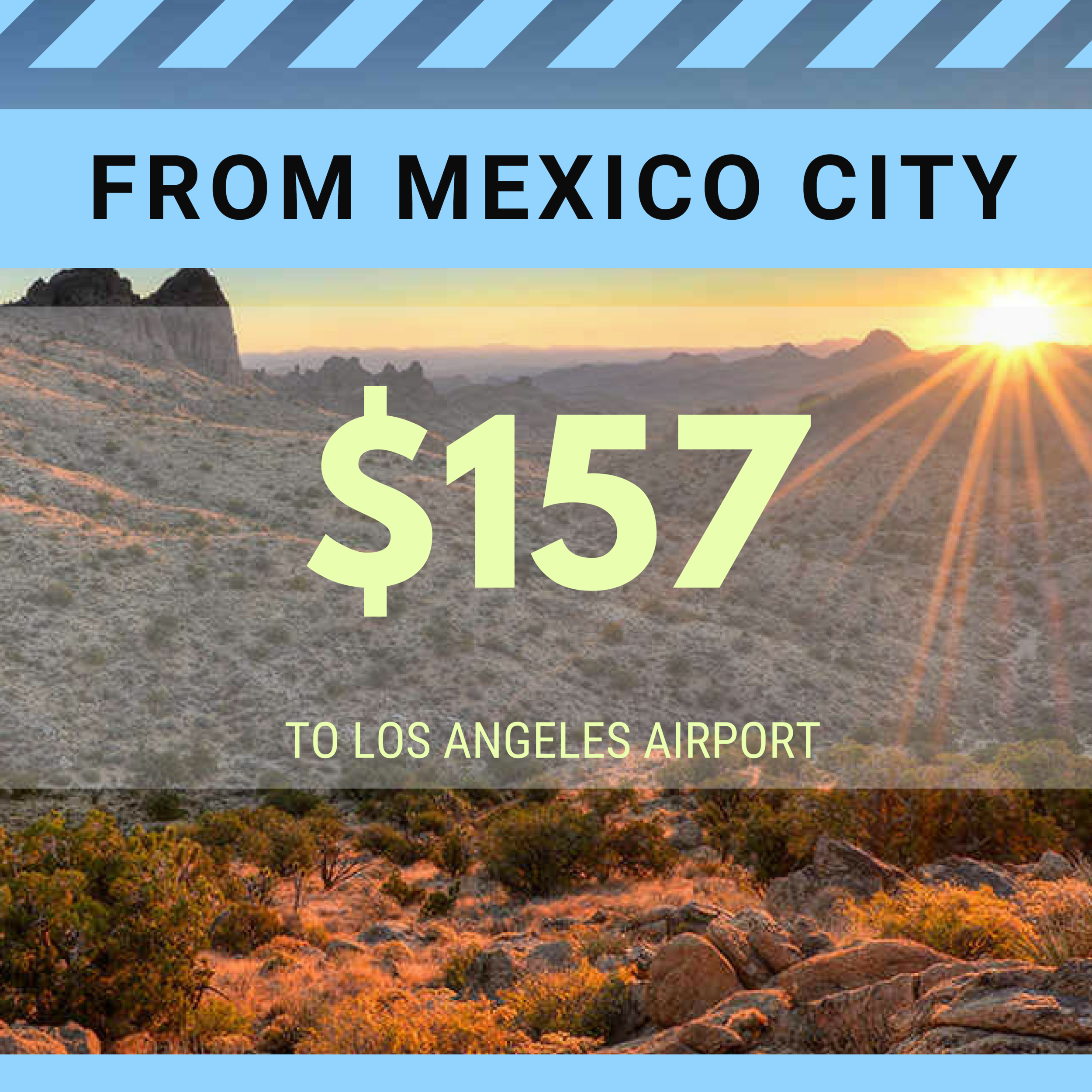 FROM MEXICO CITY TO LAX