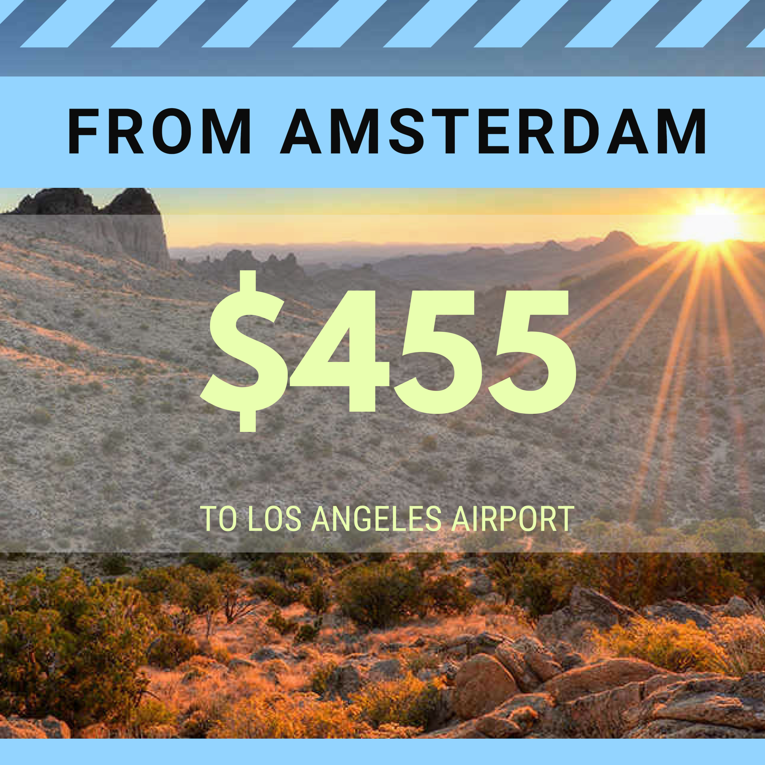 FROM AMSTERDAM TO LAX