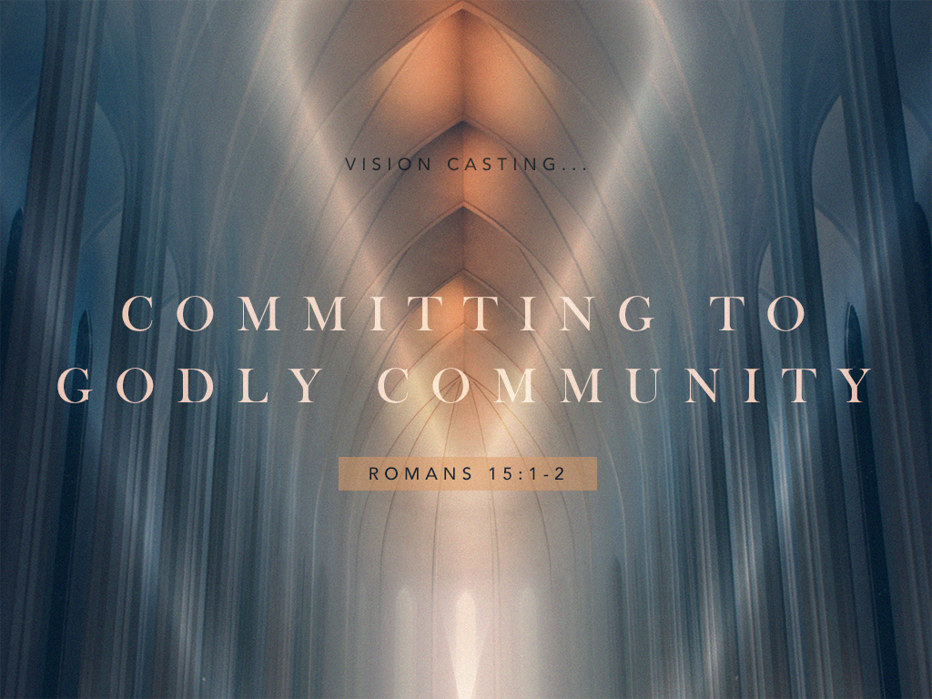 Committing to Godly Community_010717_1024x768.png