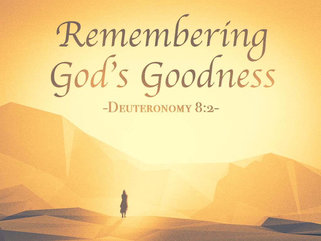 RememberingGodsGoodness_021118_1024x768.png