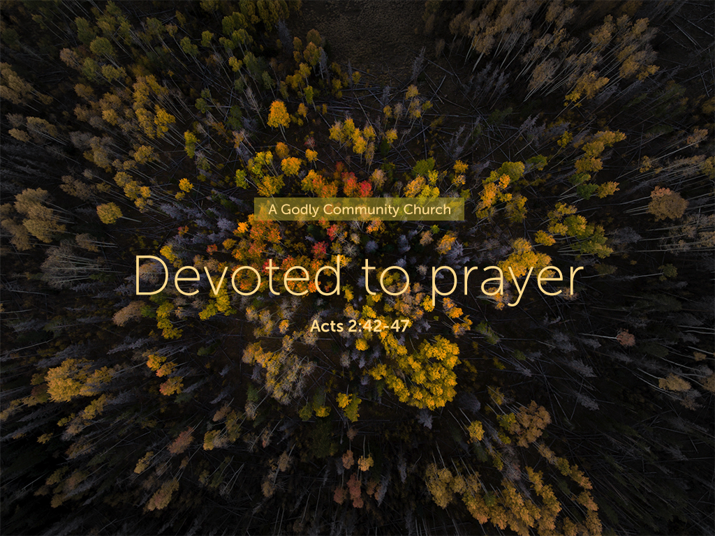 Devoted to prayer_060318_1024x768.png