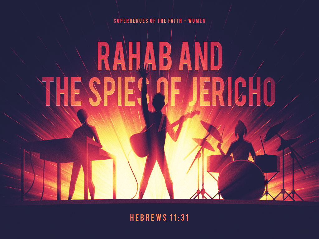 Rahab and the Spies of Jericho_080518_1024x768.png
