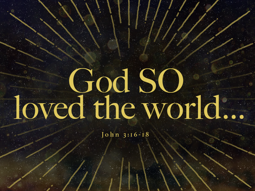 God SO _loved the world....110418_1024x768.png