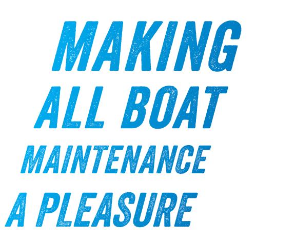 Making All Boat Maintenance a Pleasure