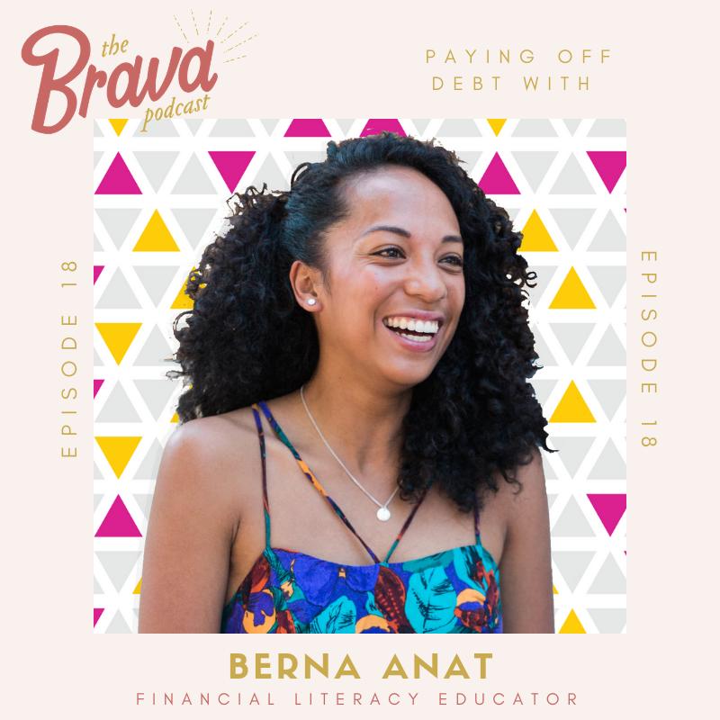 Berna Anat and the Brava Podcast