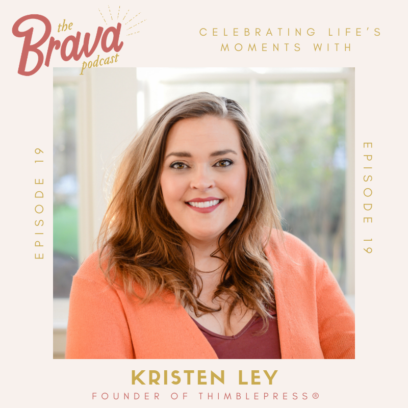 Kristen Ley and Brava Podcast