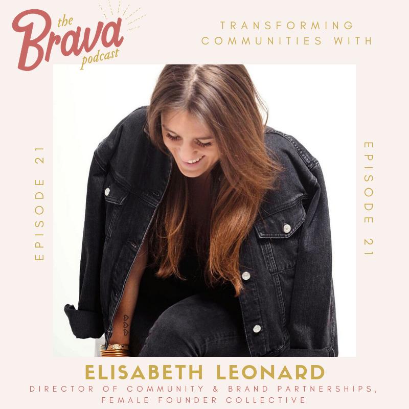 Elisabeth Leonard Brava Podcast
