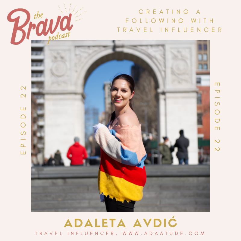 Adaleta Avdic for the Brava Podcast