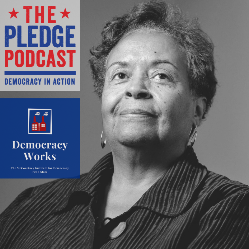 Episode 8: Civil Rights Hero Joyce Ladner - For this second episode of the mini-bonus season of the Pledge, we're listening to an interview with Dr. Joyce Ladner, from the podcast Democracy Works.Democracy Works, created by The McCourtney Institute for Democracy at Penn State University, aims to rise above partisan politics and the daily news grind to take a broader look at issues impacting democracy. I hope you find this interview with Joyce Ladner as inspiring as I did!