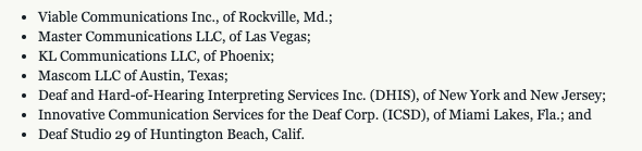 """The indictments charge owners and employees of the following seven companies with engaging in a scheme to defraud the FCC's VRS program"" ( Department of Justice )"