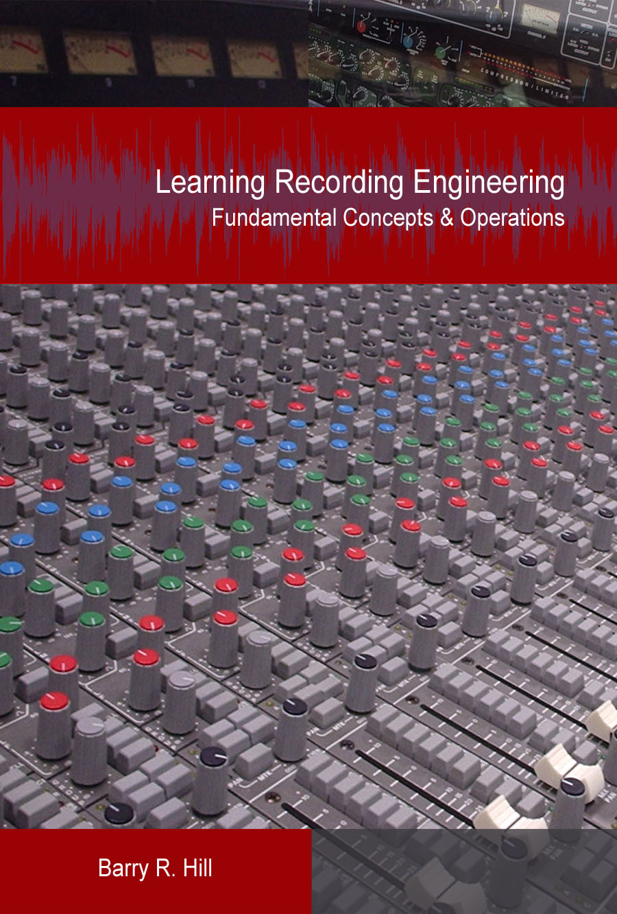 Learning Recording Engineering - DISCONTINUED