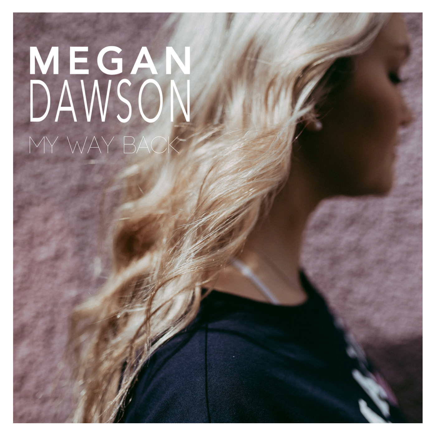 Megan Dawson Album Cover- My Way Back.png