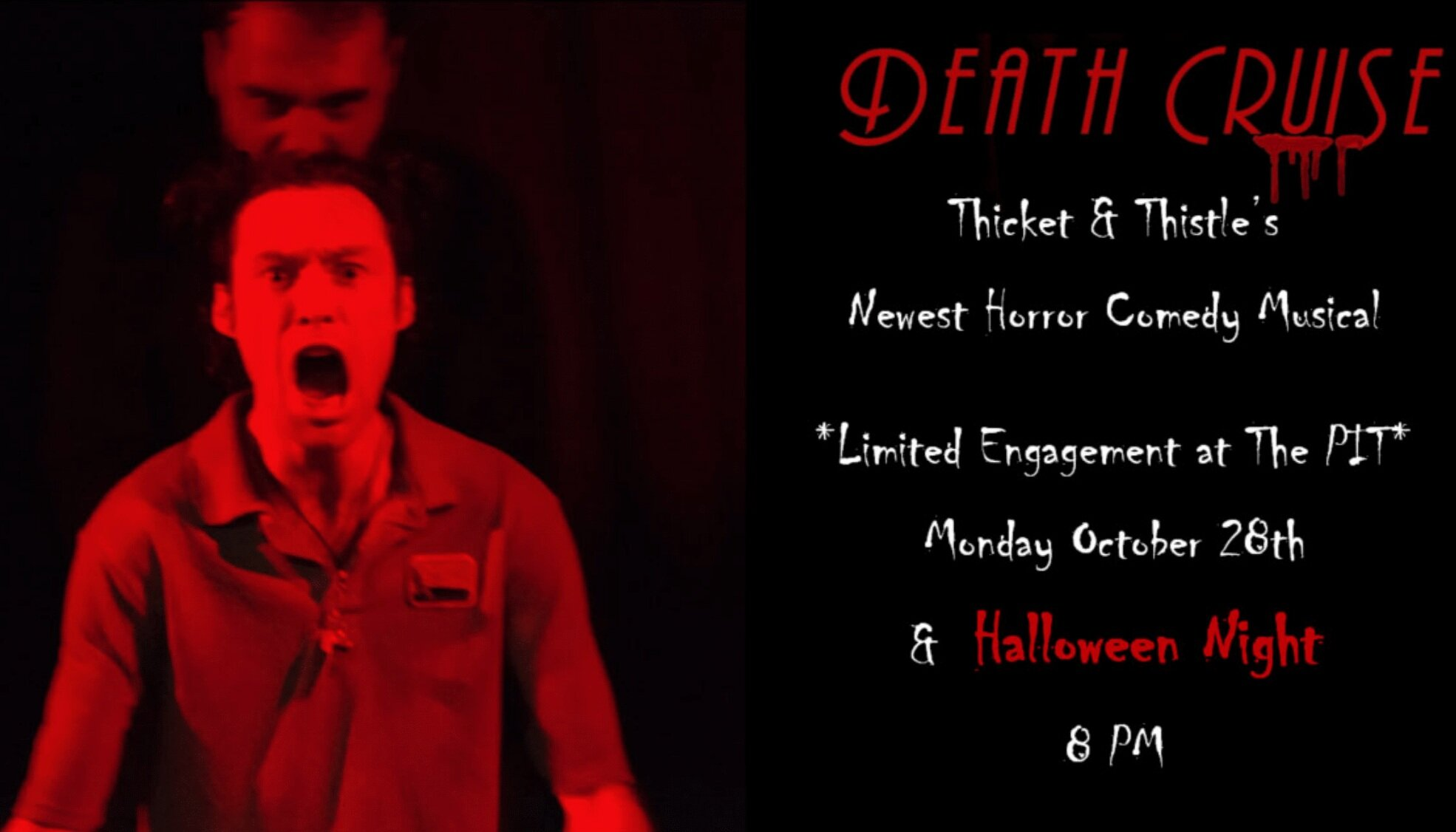 Death Cruise at the PIT - What could be scarier on Halloween than a horror musical? Join T&T at the Peoples Improv Theater!