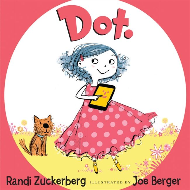 Dot. Picture Book - Meet Dot in the the picture book where she got her start! Dot's a spunky little girl well versed in electronic devices—she's a technophile. She knows how to tap . . . to swipe . . . to share . . . and she pays little attention to anything else. Dot's tech-savvy expertise, mingled with her resourceful imagination, proves Dot knows lots and lots.But will she be able to unplug for one second to tap…swipe…and share with her real-life friends?Find out in this wonderful story about the day when Dot sets off on an interactive adventure with the world surrounding her.