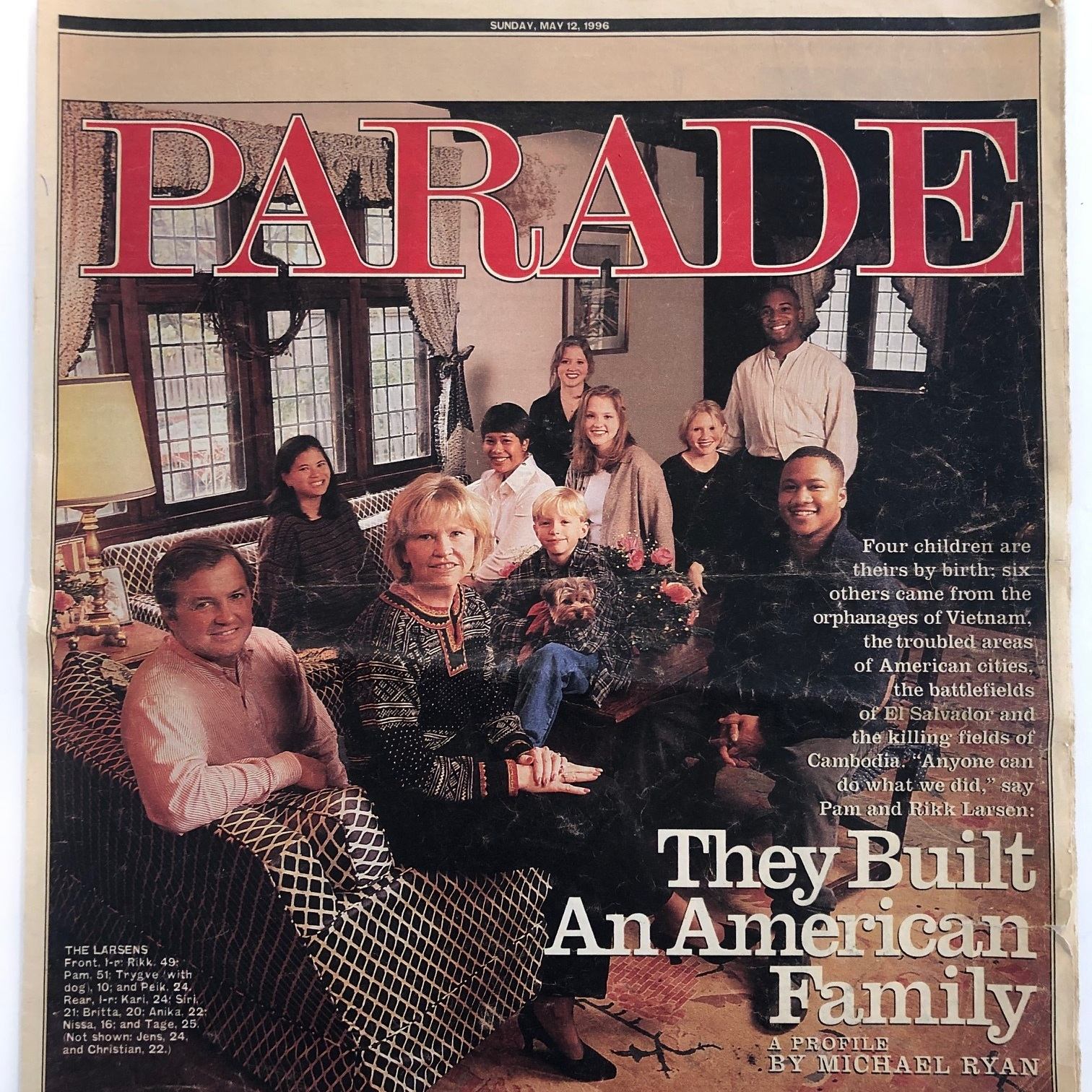 """Cover of Parade Magazine ~ May 12, 1996 """"Over the last 26 years, Pam and Rikk Larsen have adopted six children from some of the world's worst trouble spots and have had four children of their own. Together, they have created a lively, varied, American household."""