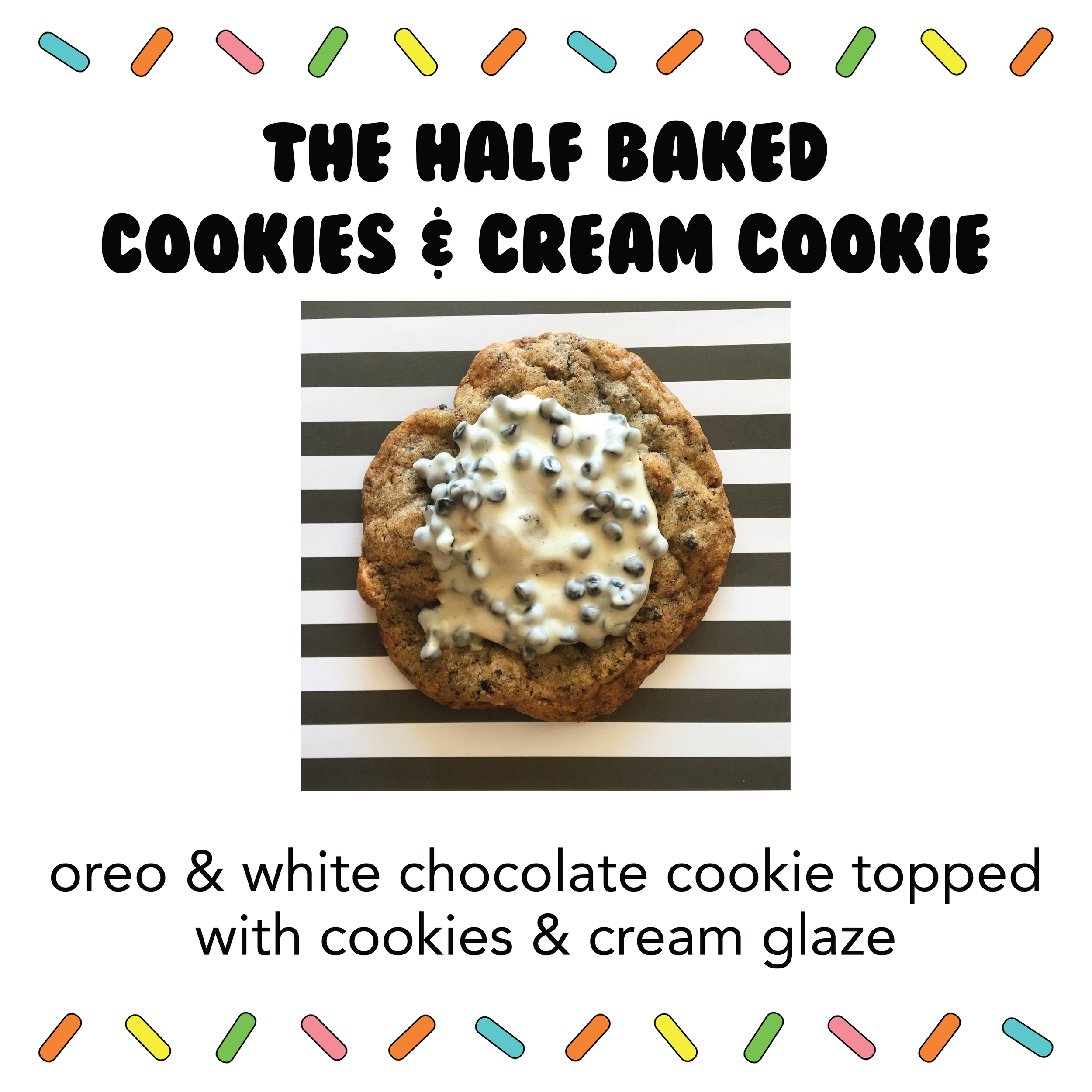 The Half Baked Cookies And Cream Cookie Gracie Baked