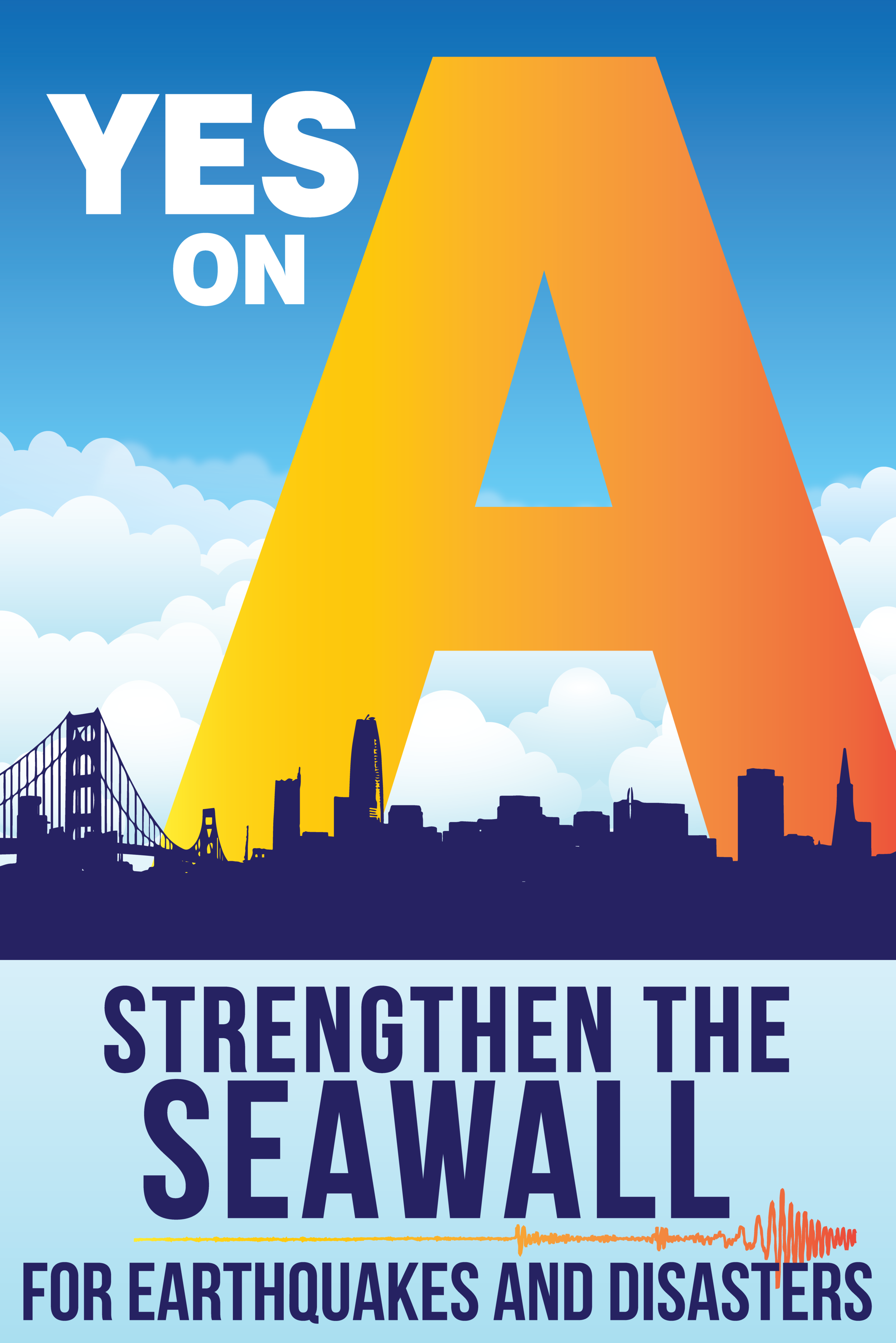 Yes on A-Logo-Sign-Strengthen the Seawall for Earthquakes and Disasters - full size.png