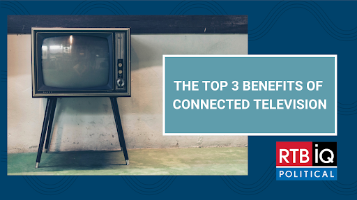 The top 3 benefits of connected television (political).png
