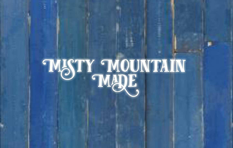 Misty Mountain Made NC
