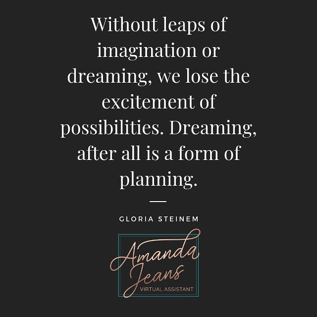 """""""Without leaps of #imagination or #dreaming, we lose the #excitement of #possibilities. #Dreaming, after all is a form of #planning. -Gloria Steinem #peaceloveandpositivity #productivity #organization #socialmediamanager #virtualassistant #htx #bossbabe #quoteoftheday"""