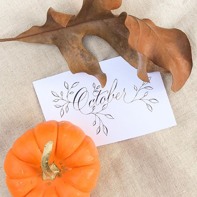 Oh hell yes October! . . . #calligraphy #copperplate #october #fall #autumn #autumn🍁 #pumpkinspiceeverything #pumpkin