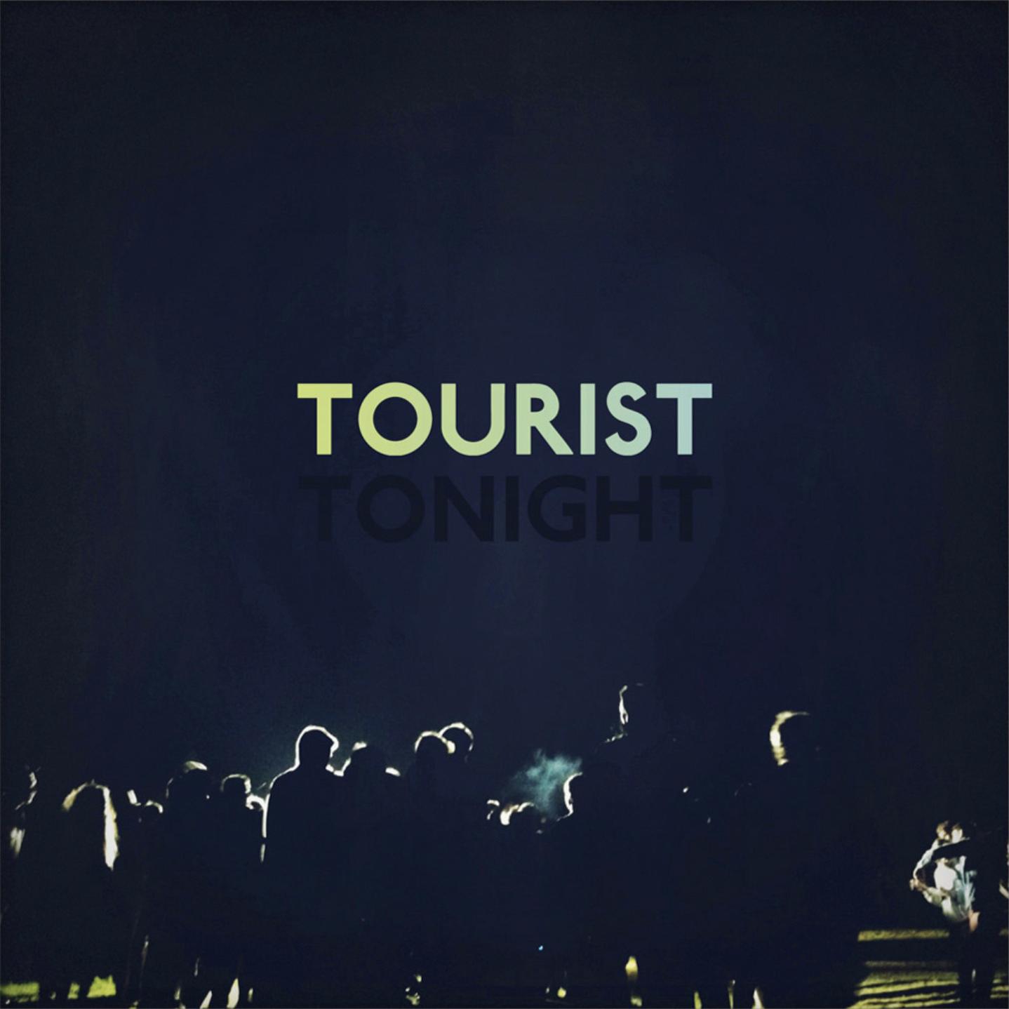 Tourist - Tonight EP