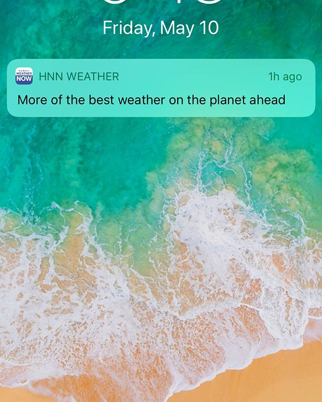You have to love the Hawai'i News Now phone weather alerts!